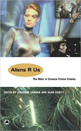 Aliens R Us: The Other in Science Fiction Cinema (with Sean Cubitt)