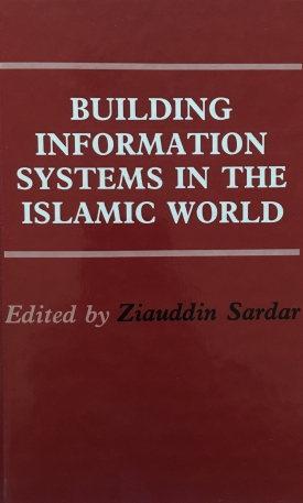 Building Information Systems in the Muslim World
