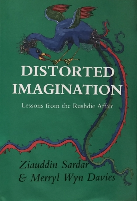 Distorted Imagination: Lessons from the Rushdie Affair (with Merryl Wyn Davies)