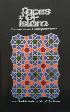 Faces of Islam: Conversations on Contemporary Issues (with Merryl Wyn Davies)