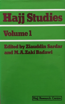 Hajj Studies Volume 1 (with M.A. Zaki Badawi)