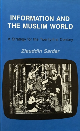 Information and the Muslim World: A Strategy for the Twenty-First Century