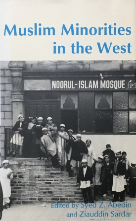 Muslim Minorities in The West (with Syed Z. Abedin)