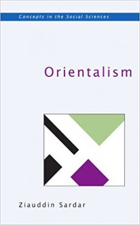 Orientalism (Concepts in the Social Sciences)
