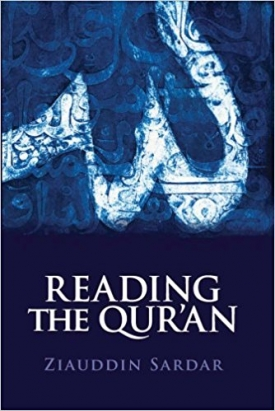 Reading the Quran by Ziauddin Sardar