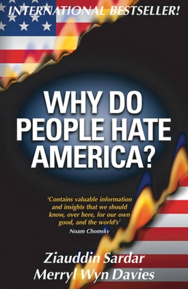 Why Do People Hate America? (with Merryl Wyn Davies)